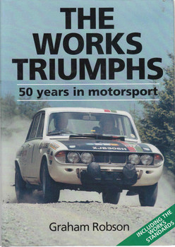 The Works Triumphs: 50 Years In Motorsport (Re-Issue) (9780854299263)