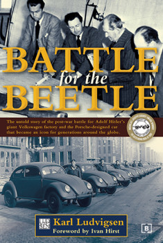Battle for the Beetle (Karl Ludvigsen)