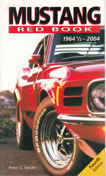Mustang Red Book 1964 1/2 - 2004 - Fourth Edition (9780760319802)