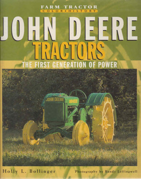 John Deere Tractors: The First Generation Of Power