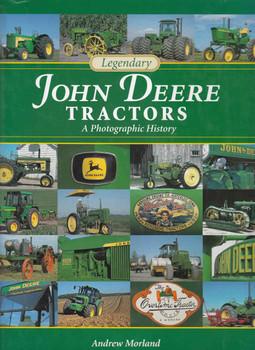 Legendary John Deere Tractors: A Photographic History (9780760332931)