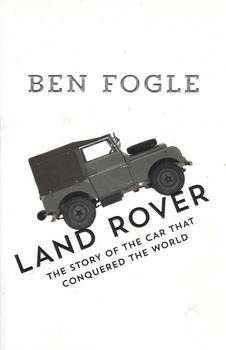 Land Rover: The Story Of The Car That Conquered The World (9780008201135)