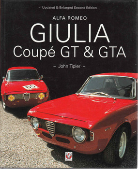 Alfa Romeo Giulia Coupe GT & GTA - Updated & Enlarged Second Edition (9781903706473)