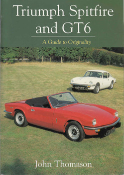 Triumph Spitfire and GT6: A Guide to Originality (9781861268617)