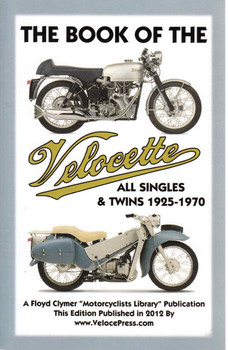 The Book Of The Velocette All Singles & Twins 1925-1970 (Veloce Press 2012 Reprint) (9781588501684)