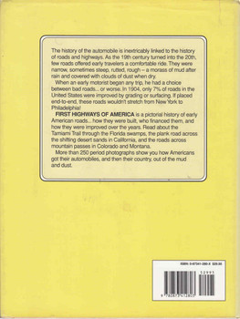 First Highways Of America: A Pictorial History of American Roads and Highways from 19010- 1925 (9780873412803