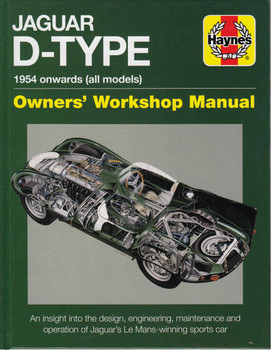 Jaguar D-Type 1954 onwards (all models) Owners' Workshop Manual (9781785210785)