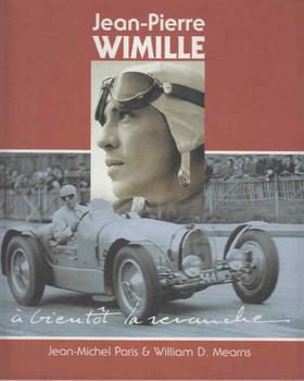 Jean-Pierre Wimille - a bientot la revanche (9782951635753)