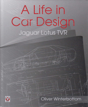 A Life in Car Design: Jaguar Lotus TVR (9781787110359)