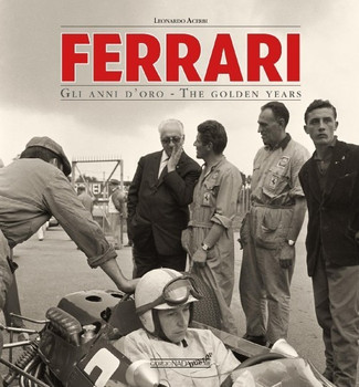 Ferrari: The Golden Years (Ferrari Gli anni d'oro) (9788879116749)