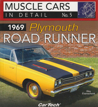 1969 Plymouth Road Runner Muscle Cars In Detail No. 5 (9781613253021)