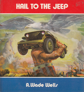 Hail To The Jeep (A.Wade Wells) (9780938242307)