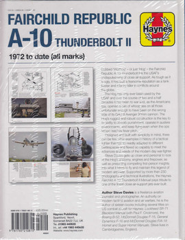 Fairchild Republic A-10 Thunderbolt II 1972 to date (all marks) Owners' Workshop Manual (9781785210815)