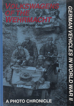 Volkswagen Of The Wehrmacht: A Photo Chronicle (9780887406843)