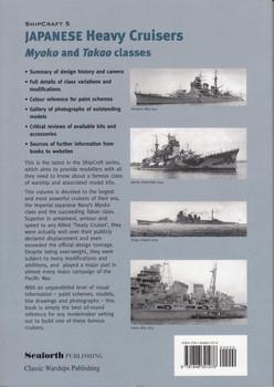 Japanese Heavy Cruisers Myoko and Takao classes (Ship Craft #5) (9781848321076
