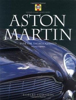 Aston Martin - Ever The Thoroughbred (Second Edition)