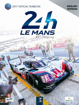 Le Mans 24 Hours 2017 Official Yearbook (English Version)