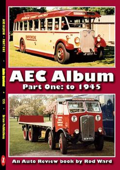 AEC Album - Part One To 1945 (Auto Review Number 135) (9781854821341)