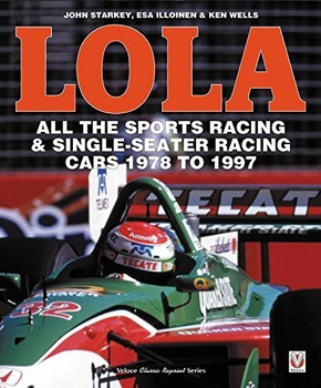 LOLA - All the Sports Racing Cars 1978 - 1997