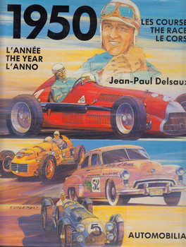 1950: L'annee, The Year, L'anno: Les Courses, The Races, Le Corse (Jean-Paul Delsaux)