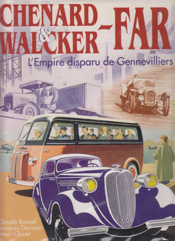 Chenard & Walker  FAR LEmpire Disparu de Gennevilliers