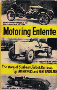 Motoring Entente The Story of Sunbeam Talbot Darracq (Hardcover, 1956 by Ian Nikols, Kent Karslake) (B0010VINP2)