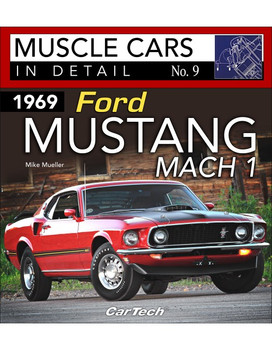 1969 Ford Mustang Mach 1 - Muscle Cars in Detail No. 9