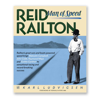 REID RAILTON - Man of Speed (2 Hardbacks in Slipcase) by Karl Ludvigsen (9781910505250)