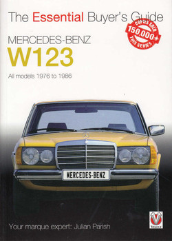 Mercedes-Benz W123 – All models 1976 to 1986 - The Essential Buyers Guide