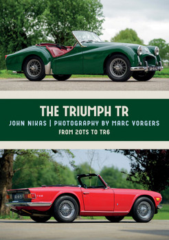 The Triumph TR From 20TS to TR6