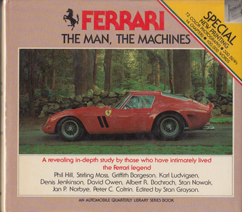 Ferrari, the Man, the Machines (1 May 1982 by Stan Grayson Hardcover)