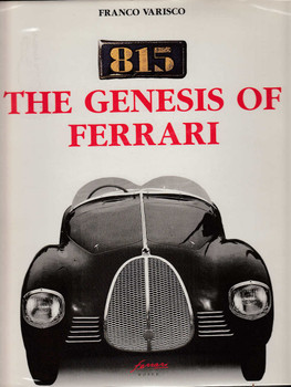 Ferrari 815 The Genesis Of Ferrari (by Franco Varisco, Hardcover)