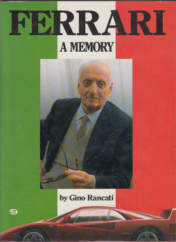 Ferrari: A Memory (1 Feb 1989 by Gino Rancati, Hardcover)