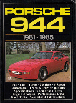 Porsche 944, 1981-85 (Brooklands Books Road Tests Series, 1 Oct 1985)