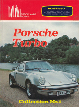 Porsche Turbo 1975 - 1980 Collection No. 1 (Brooklands Books)