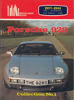 Porsche 928 1977 - 1981 Collection No. 1 (Brooklands Books)