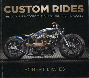 Custom Rides (By Robert Davies)
