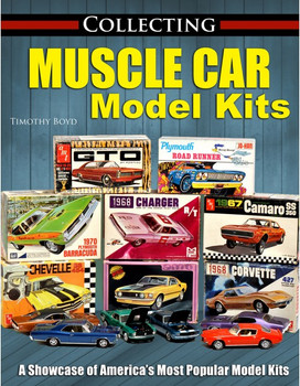 Collecting Muscle Car Model Kits (Tim Boyd) (9781613253953)