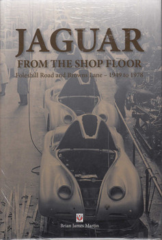 Jaguar from the shop floor - Foleshill Road and Browns Lane 1949 to 1978