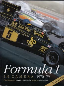 Formula 1 in Camera 1970 - 1979 Volume One (Rainer Schlegelmilch, Paul Parker)