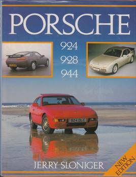 Porsche 924, 928, 944: The New Generation (24 Sep 1987 by J. Sloniger)