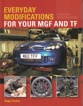 Everyday Modifications for your MGF and TF