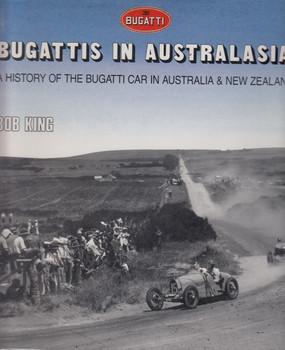 Bugattis In Australasia - A History Of The Bugatti Car In Australia & New Zealand