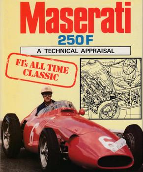 Maserati 250F - A Technical Appraisal