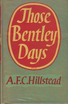 - Those Bentley Days (A.F.C. Hillstead) (