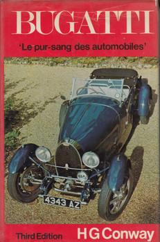 Bugatti: Le Pur-sang des Automobiles (1 Jun 1974 by H.G. Conway)