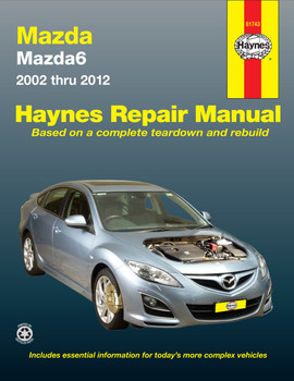 Mazda Mazda6 (2002-2012) Haynes Repair Manual Petrol