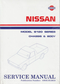 Nissan Model B120 series Chassis & Body Service Manual