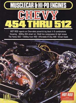 Chevy 454 Thru 512 - Musclecar & HI-PO Engines