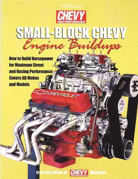 Chevy High Performance on Small Block Chevy Engine Buildups